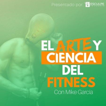 El arte y ciencia del fitness podcast