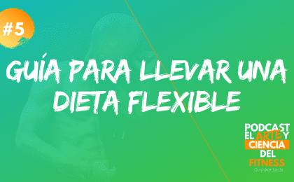 que es la dieta flexible