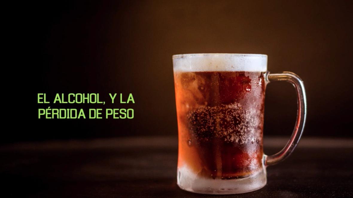 el alcohol y la perdida de peso