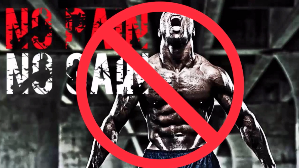 no pain no gain no es lo mejor