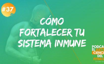 cómo fortalecer el sistema inmune