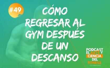 cómo regresar al gym