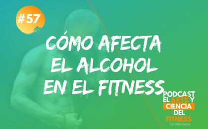 cómo afecta el alcohol en el fitness
