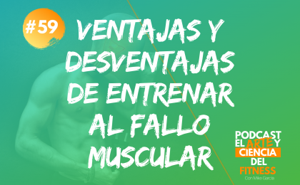 cuándo es recomendable llegar al fallo muscular