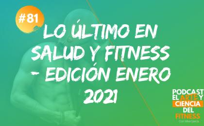 lo último salud y fitness enero 2021