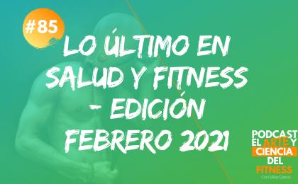 lo último salud y fitness-febrero 2021