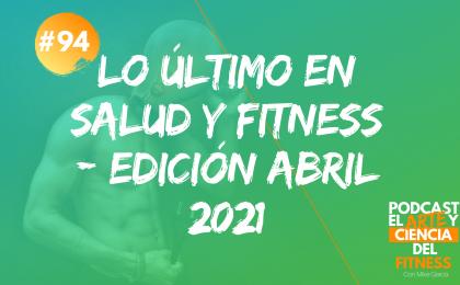 lo último en salud y fitness edición abril 2021