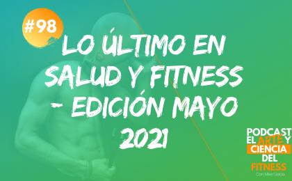 lo último en salud y fitness edición mayo 2021