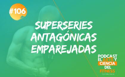 superseries antagónicas emparejadas