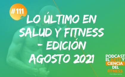 lo último salud y fitness edición agosto 2021