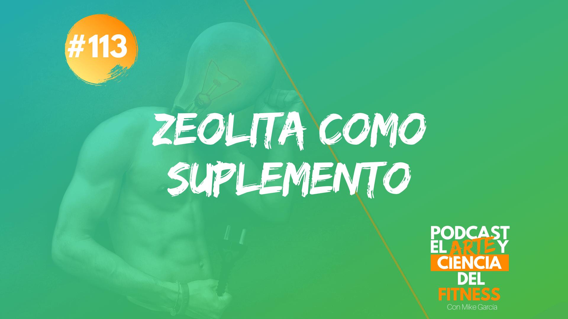 Podcast #113: Zeolita Como Suplemento